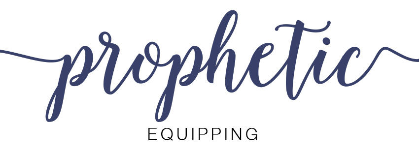 prophetic equipping