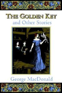 The Golden Key and Other Stories