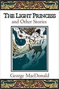 The Light Princess and Other Stories